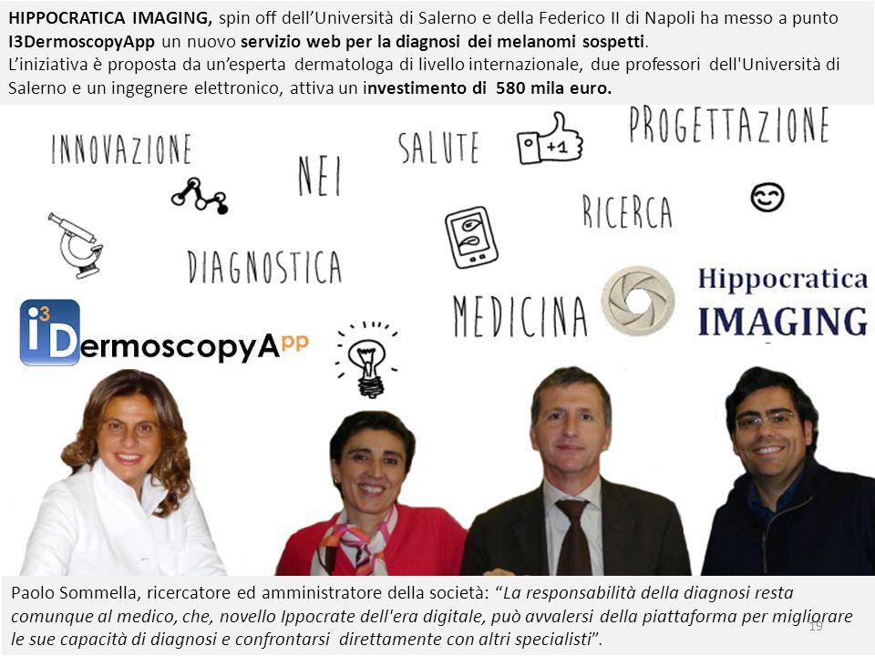 HIPPOCRATICA IMAGING, spin off dell'Università di Salerno e della Federico II di Napoli ha messo a punto I3DermoscopyApp un nuovo servizio web per la diagnosi dei melanomi sospetti.