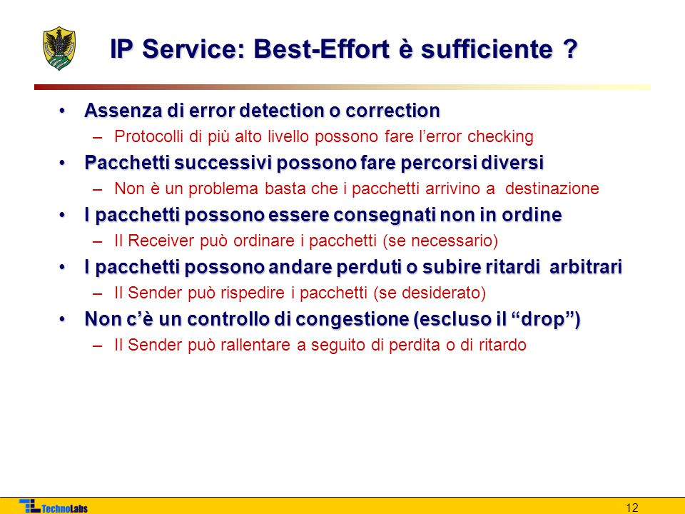12 IP Service: Best-Effort è sufficiente .