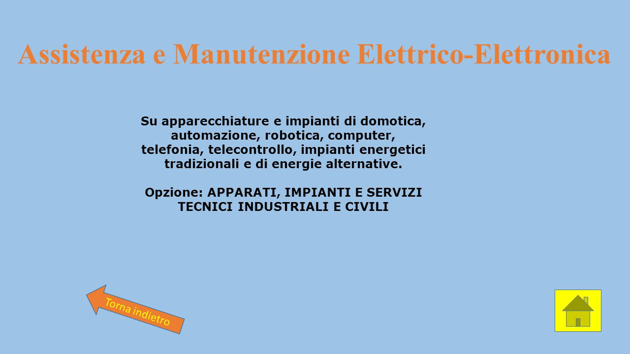 Assistenza e Manutenzione Elettrico-Elettronica Su apparecchiature e impianti di domotica, automazione, robotica, computer, telefonia, telecontrollo,