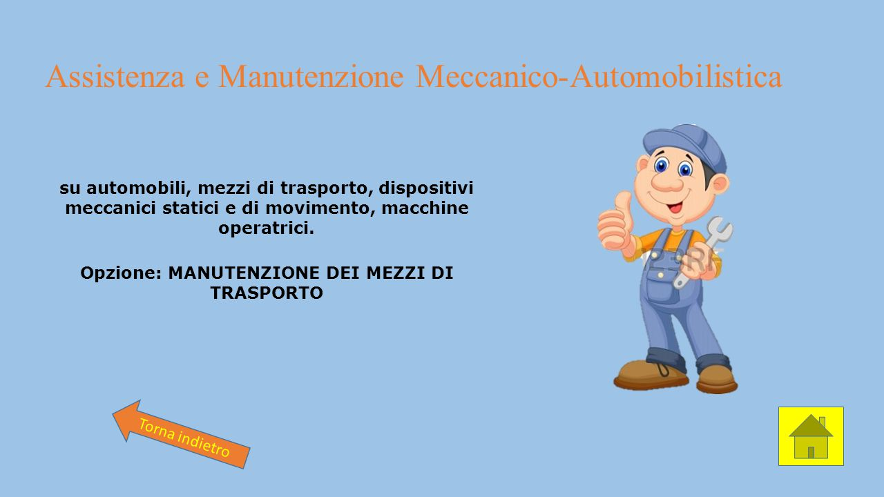 Assistenza e Manutenzione Meccanico-Automobilistica su automobili, mezzi di trasporto, dispositivi meccanici statici e di movimento, macchine operatri
