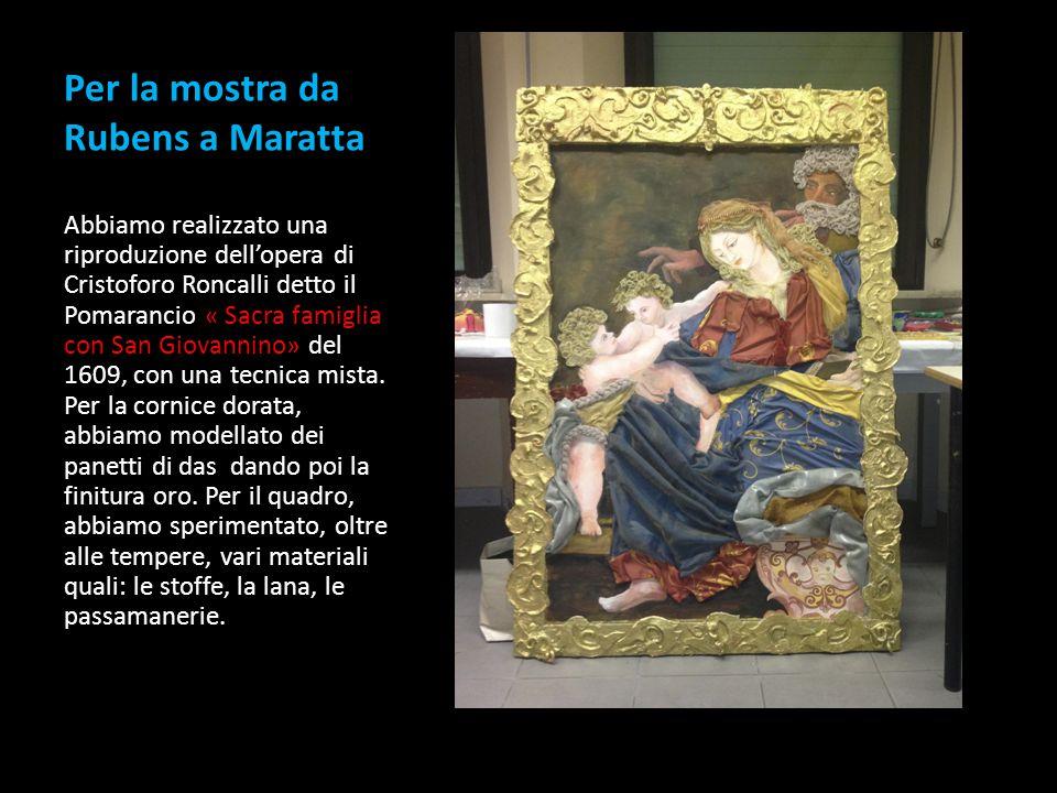 Per la mostra da Rubens a Maratta Abbiamo realizzato una riproduzione dell'opera di Cristoforo Roncalli detto il Pomarancio « Sacra famiglia con San G