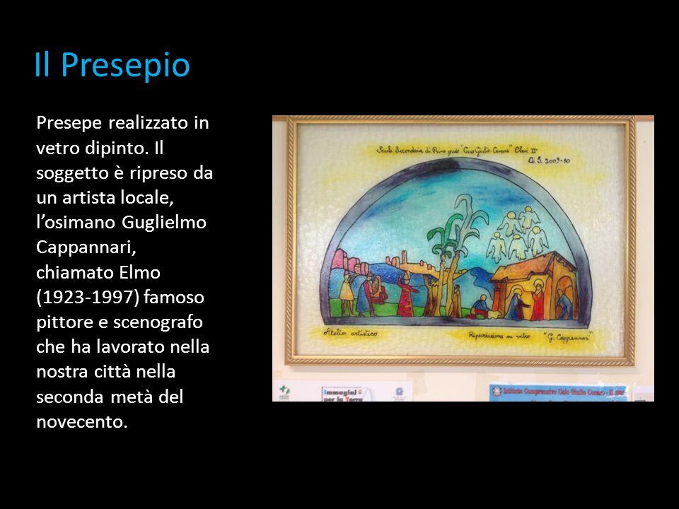 Il Presepio Presepe realizzato in vetro dipinto. Il soggetto è ripreso da un artista locale, l'osimano Guglielmo Cappannari, chiamato Elmo (1923-1997)