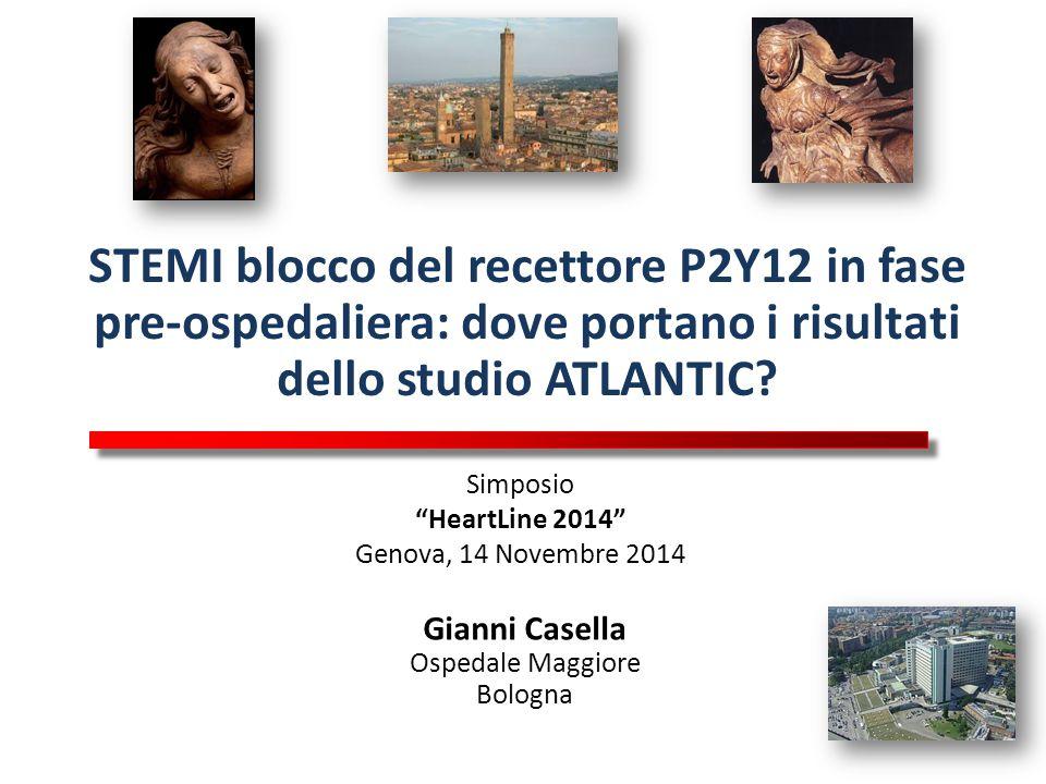 """STEMI blocco del recettore P2Y12 in fase pre-ospedaliera: dove portano i risultati dello studio ATLANTIC? Simposio """"HeartLine 2014"""" Genova, 14 Novembr"""