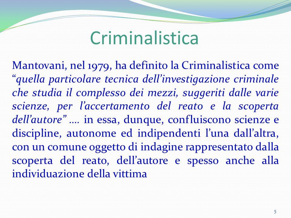 """Criminalistica Mantovani, nel 1979, ha definito la Criminalistica come """"quella particolare tecnica dell'investigazione criminale che studia il comples"""