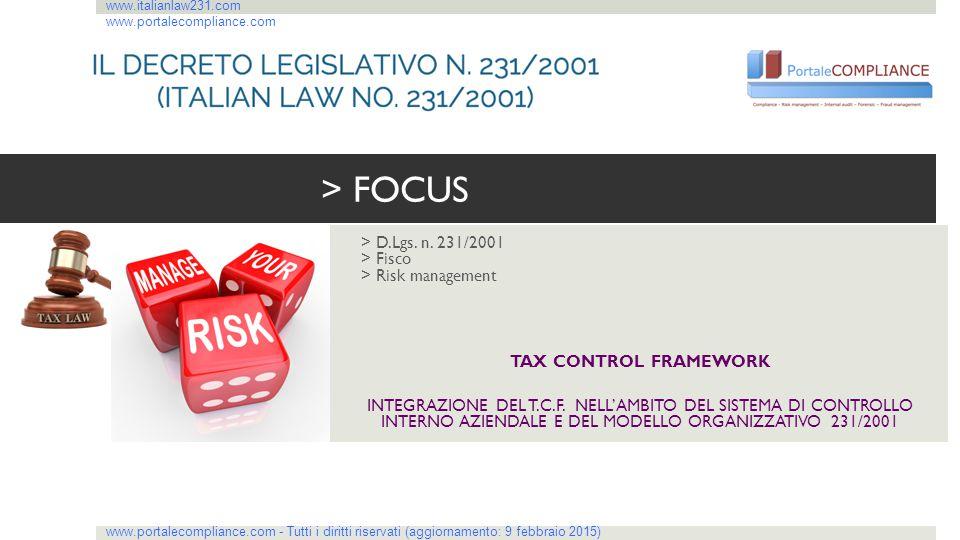 > D.Lgs. n. 231/2001 > Fisco > Risk management TAX CONTROL FRAMEWORK INTEGRAZIONE DEL T.C.F. NELL'AMBITO DEL SISTEMA DI CONTROLLO INTERNO AZIENDALE E