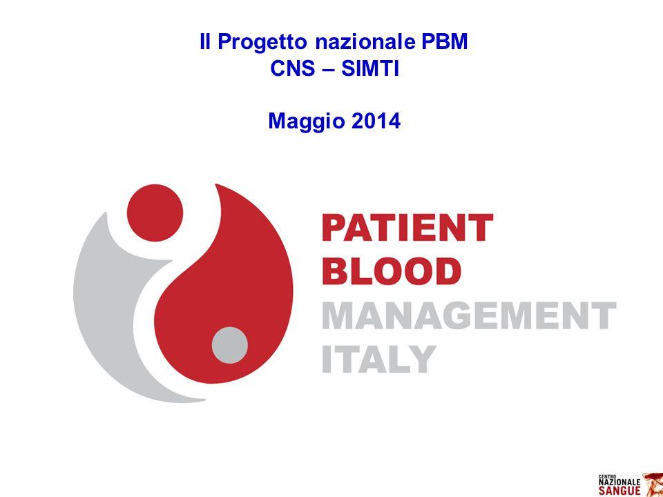 Il Progetto nazionale PBM CNS – SIMTI Maggio 2014