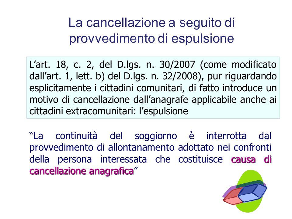 """Cancellazione per violazione degli obblighi di cui all'art. 7 comma 3 del DPR 223/1989 """"Dalla lettura coordinata dell' art. 7, nella sua nuova formula"""