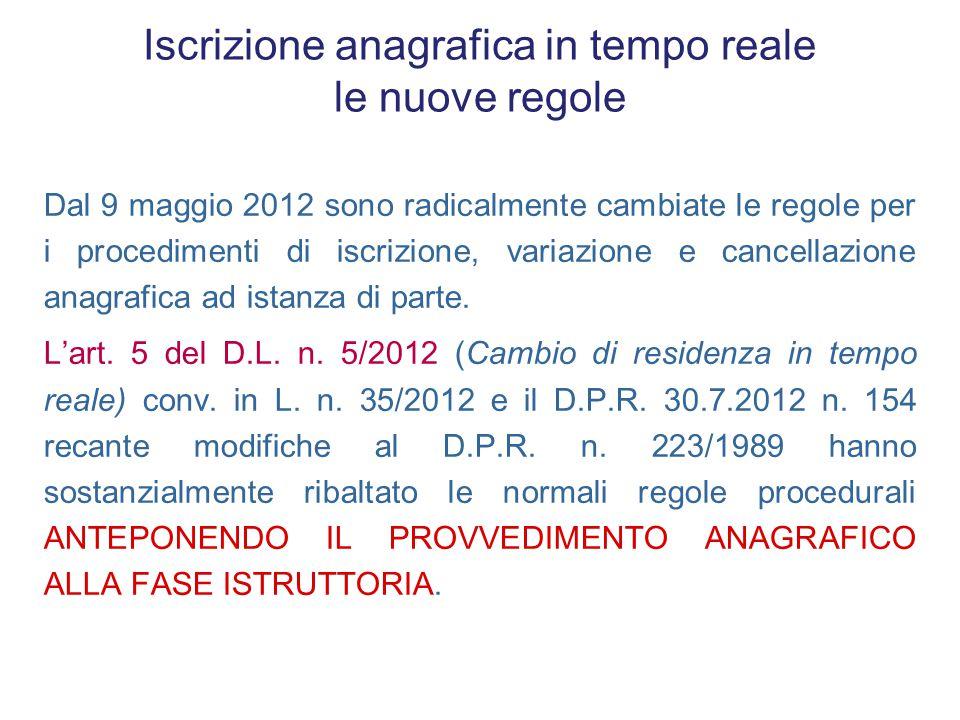 ABITUALITA' DELLA DIMORA REGOLARITA' DEL SOGGIORNO IDENTIFICAZIONE Iscrizione per immigrazione