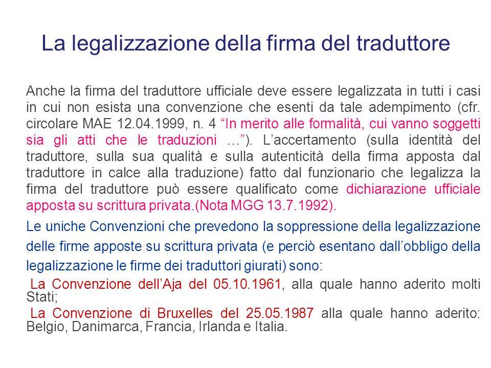 La traduzione nello stato civile L'art. 22 del d.P.R. n. 396/2000 ripropone la stessa formulazione dell'art. 33 comma 3 d.P.R. n. 445/2000 testo ed ag