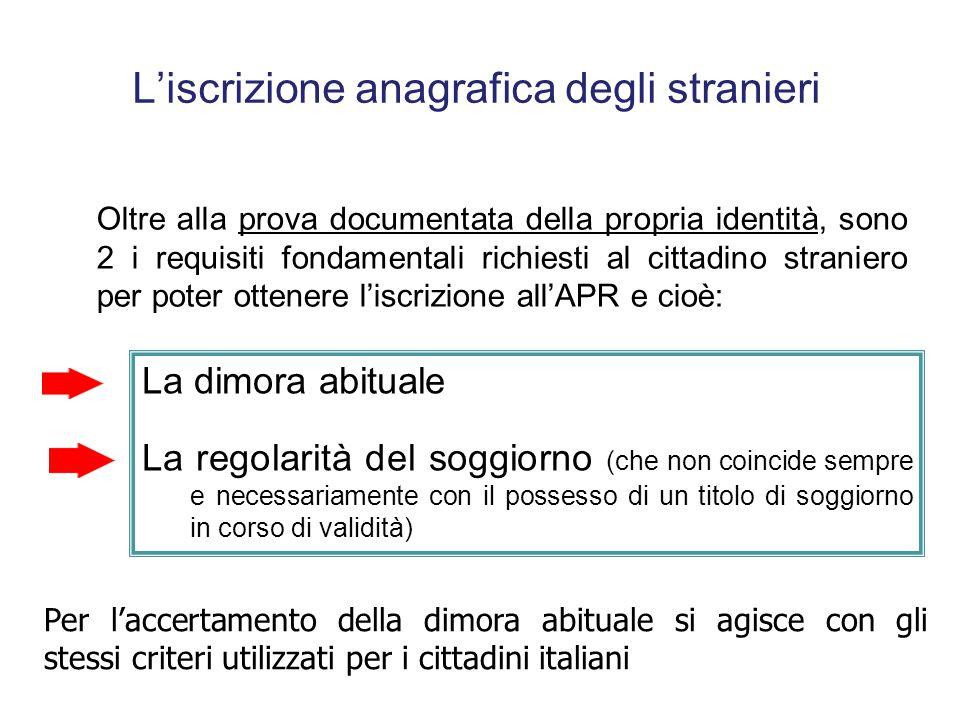 La registrazione degli status Riepilogando … Dall'art. 14 d.P.R. n. 223/1989 si ricava un principio fondamentale: Tutti i dati costituenti oggetto di