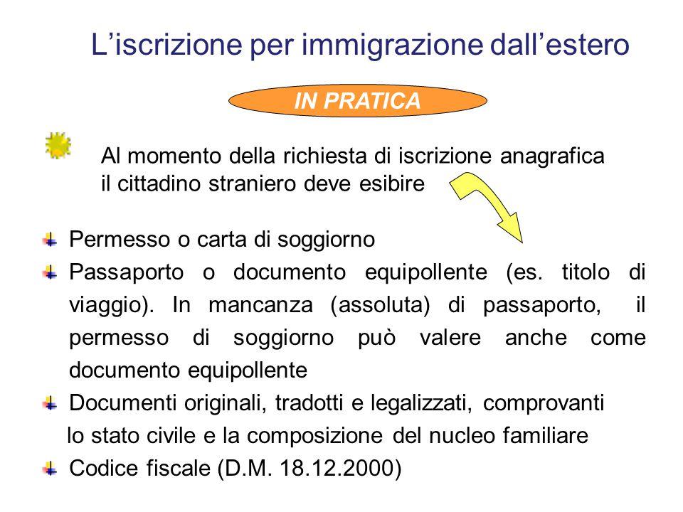 L'iscrizione anagrafica degli stranieri Oltre alla prova documentata della propria identità, sono 2 i requisiti fondamentali richiesti al cittadino st