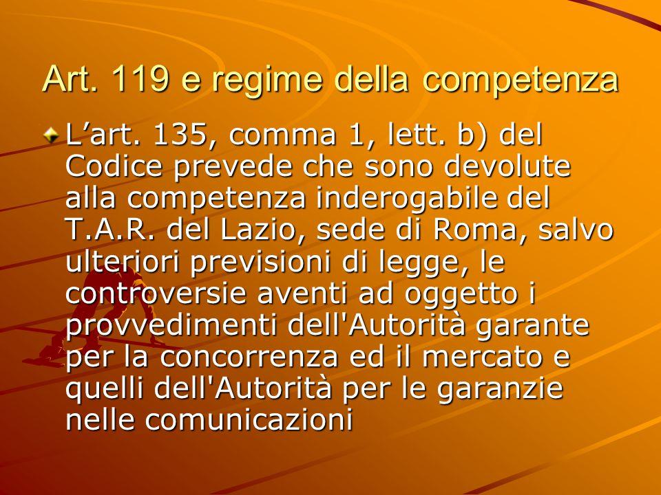 Art.119 e regime della competenza L'art. 135, comma 1, lett.