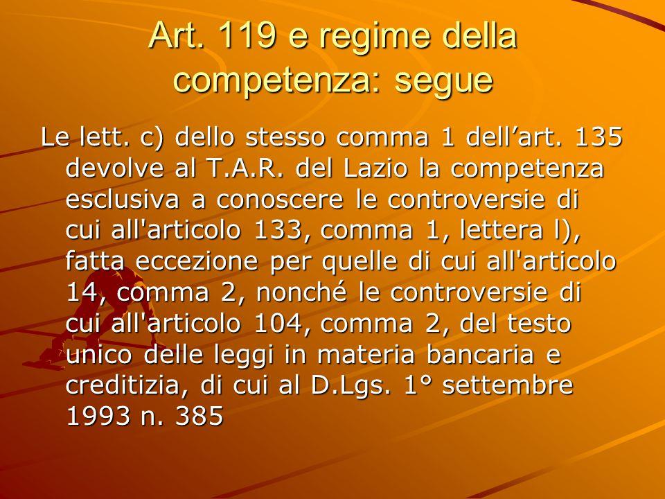 Art.119 e regime della competenza: segue Le lett.