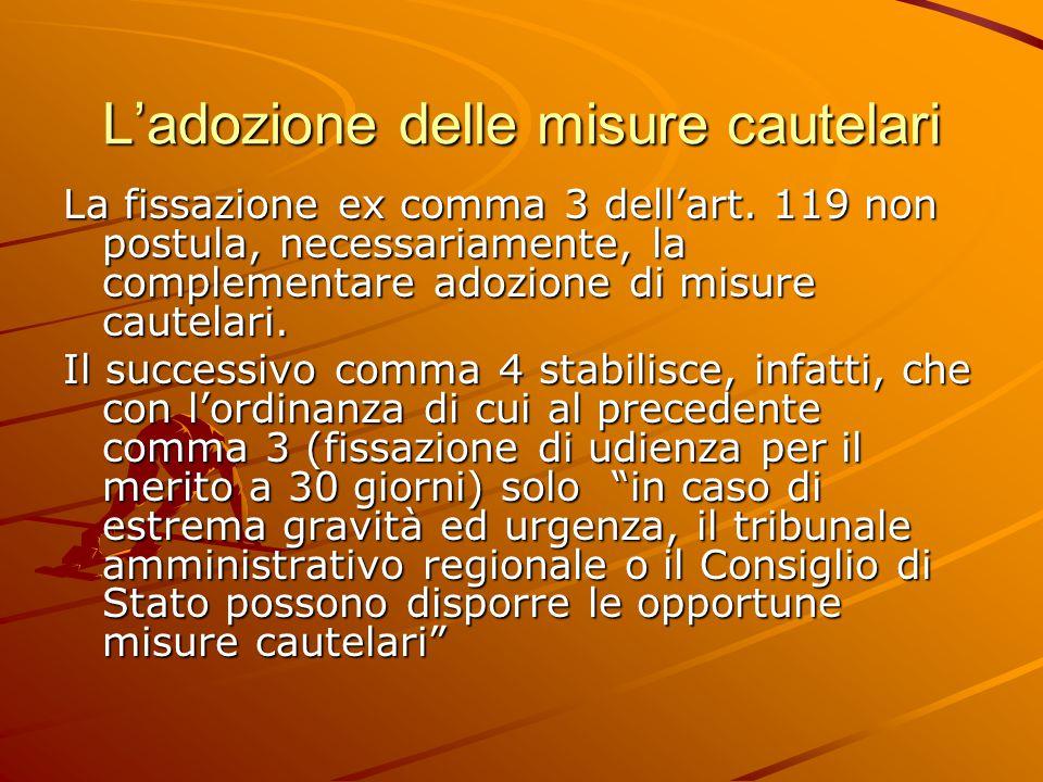 L'adozione delle misure cautelari La fissazione ex comma 3 dell'art.