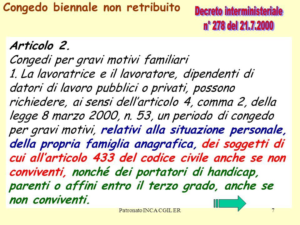 Patronato INCA CGIL ER7 Articolo 2.Congedi per gravi motivi familiari 1.
