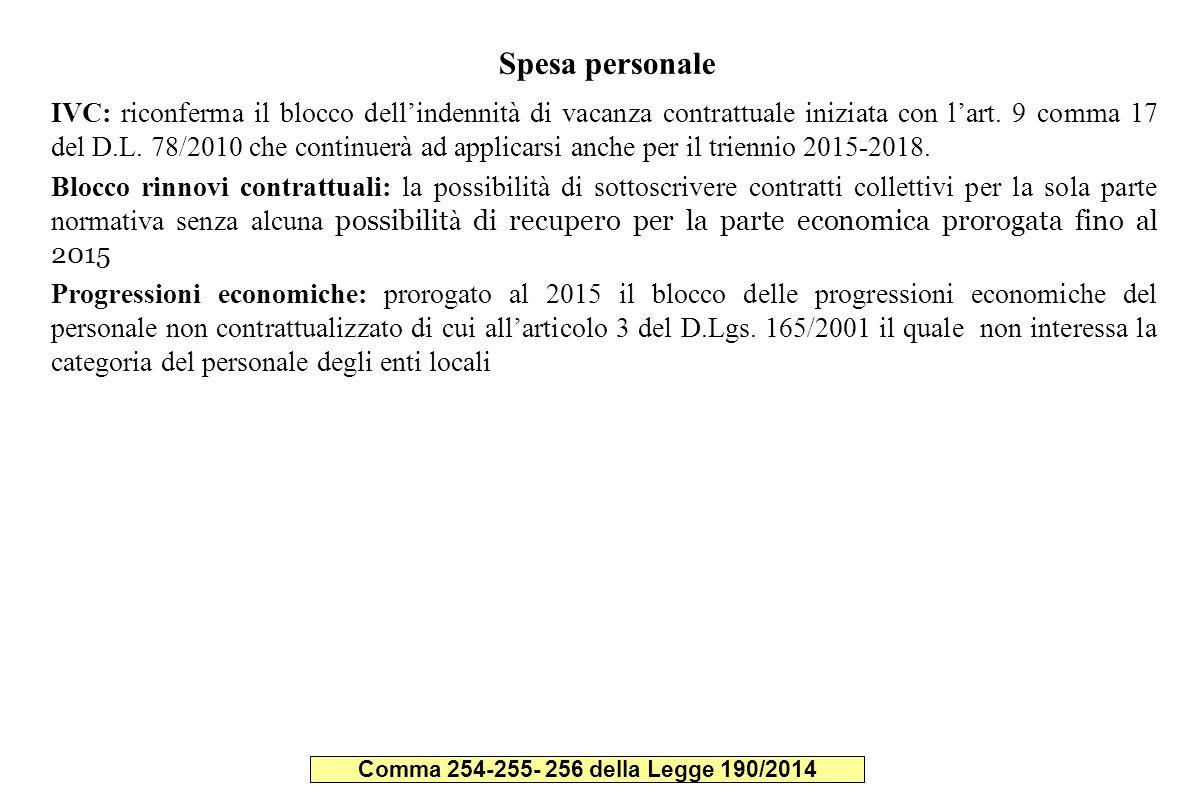 Spesa personale IVC: riconferma il blocco dell'indennità di vacanza contrattuale iniziata con l'art. 9 comma 17 del D.L. 78/2010 che continuerà ad app