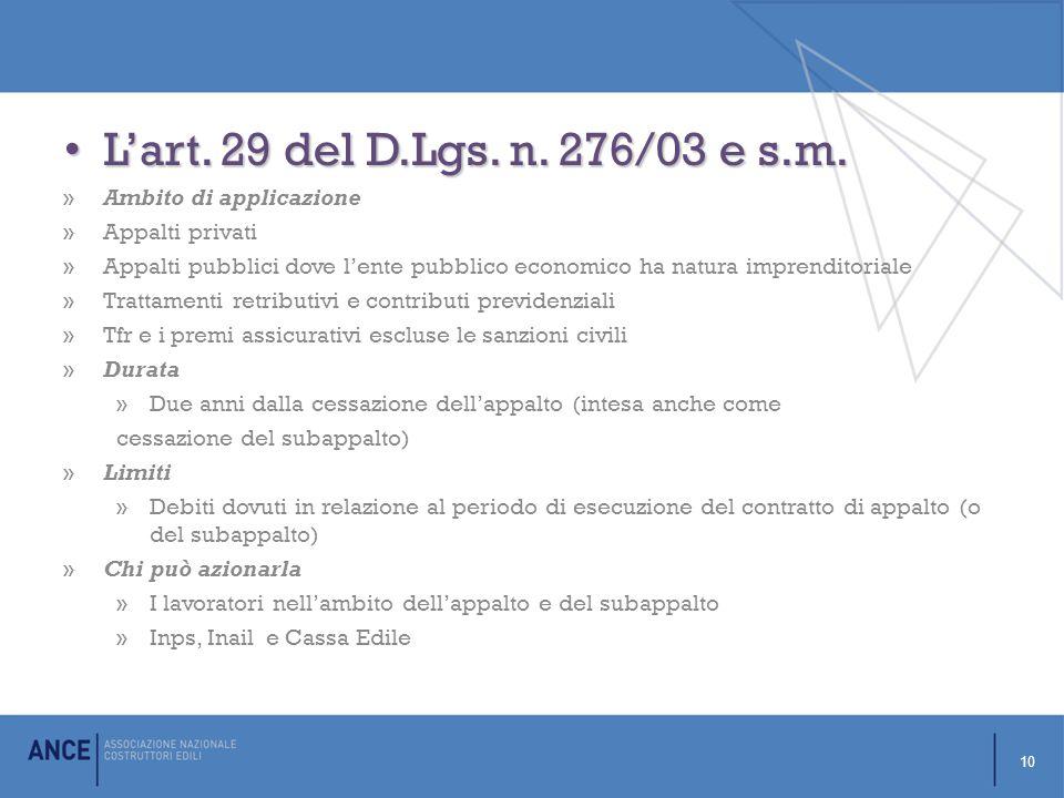 L'art.29 del D.Lgs. n. 276/03 e s.m. L'art. 29 del D.Lgs.