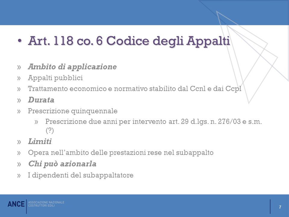 Art.118 co. 6 Codice degli Appalti Art. 118 co.