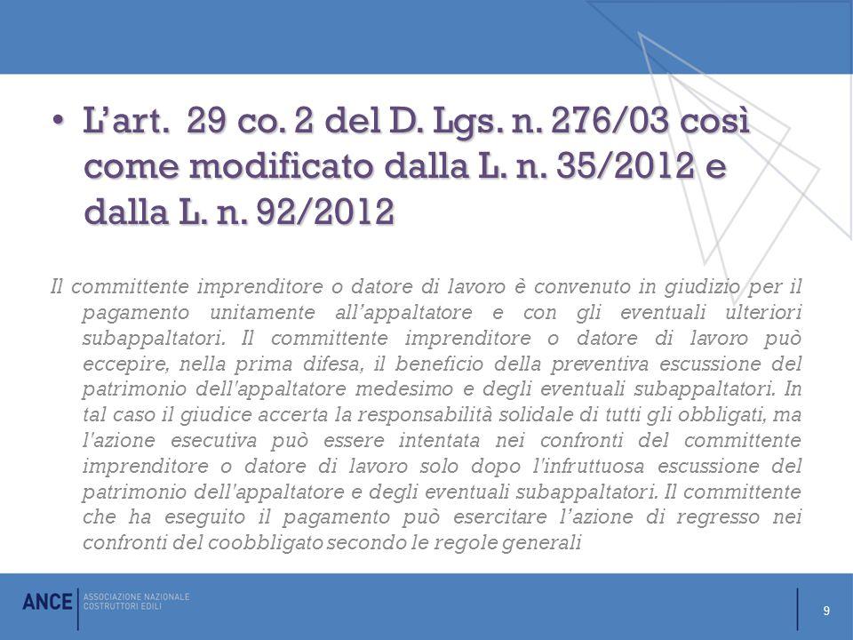 L'art.29 co. 2 del D. Lgs. n. 276/03 così come modificato dalla L.