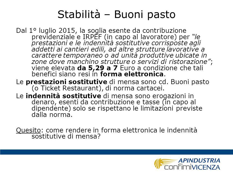 """Stabilità – Buoni pasto Dal 1° luglio 2015, la soglia esente da contribuzione previdenziale e IRPEF (in capo al lavoratore) per """"le prestazioni e le i"""