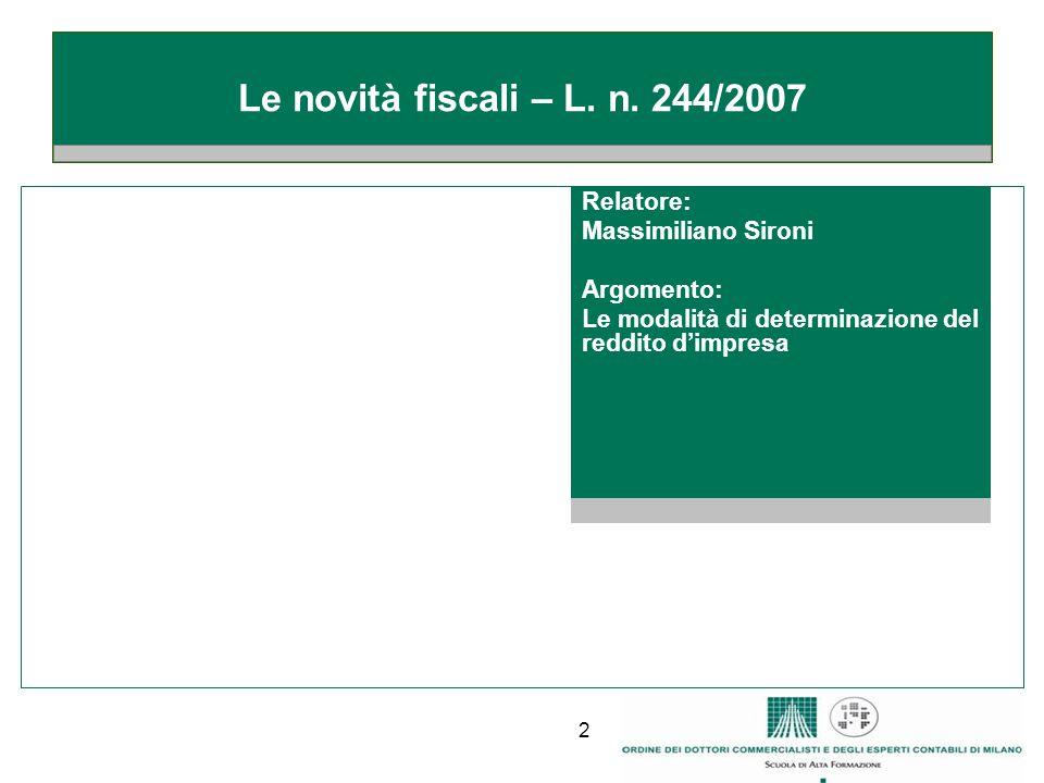 2 Le novità fiscali – L.n.