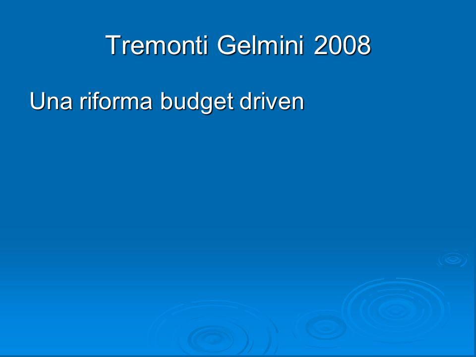 Tremonti Gelmini 2008 Una riforma budget driven