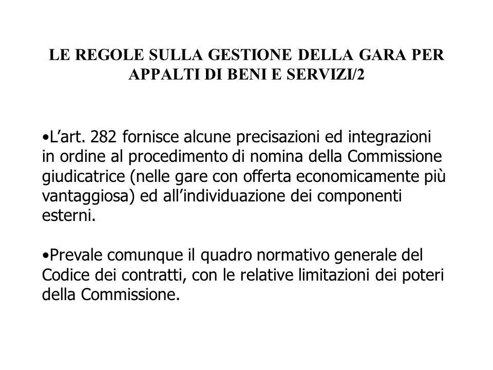 LE REGOLE SULLA GESTIONE DELLA GARA PER APPALTI DI BENI E SERVIZI/2 L'art. 282 fornisce alcune precisazioni ed integrazioni in ordine al procedimento