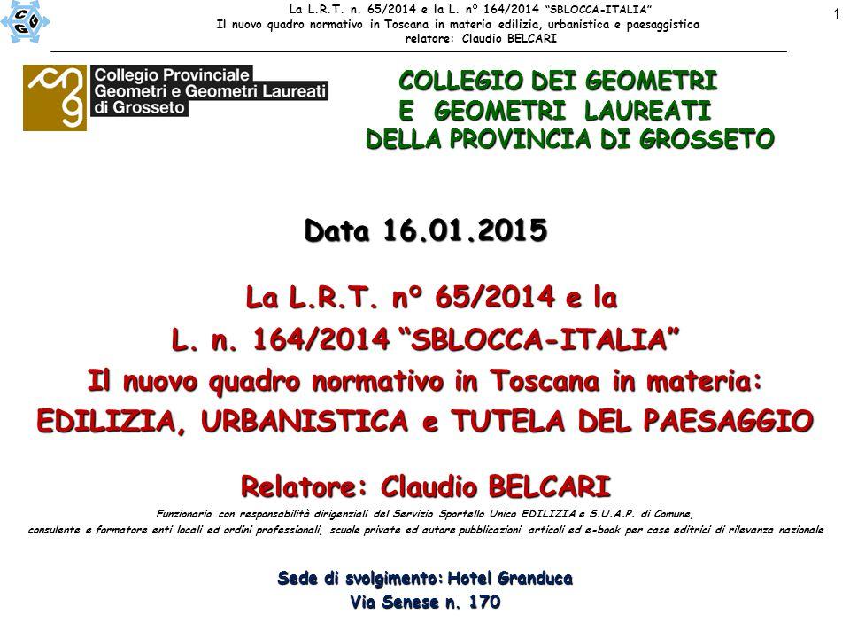 1 Data 16.01.2015 La L.R.T. n° 65/2014 e la La L.R.T.