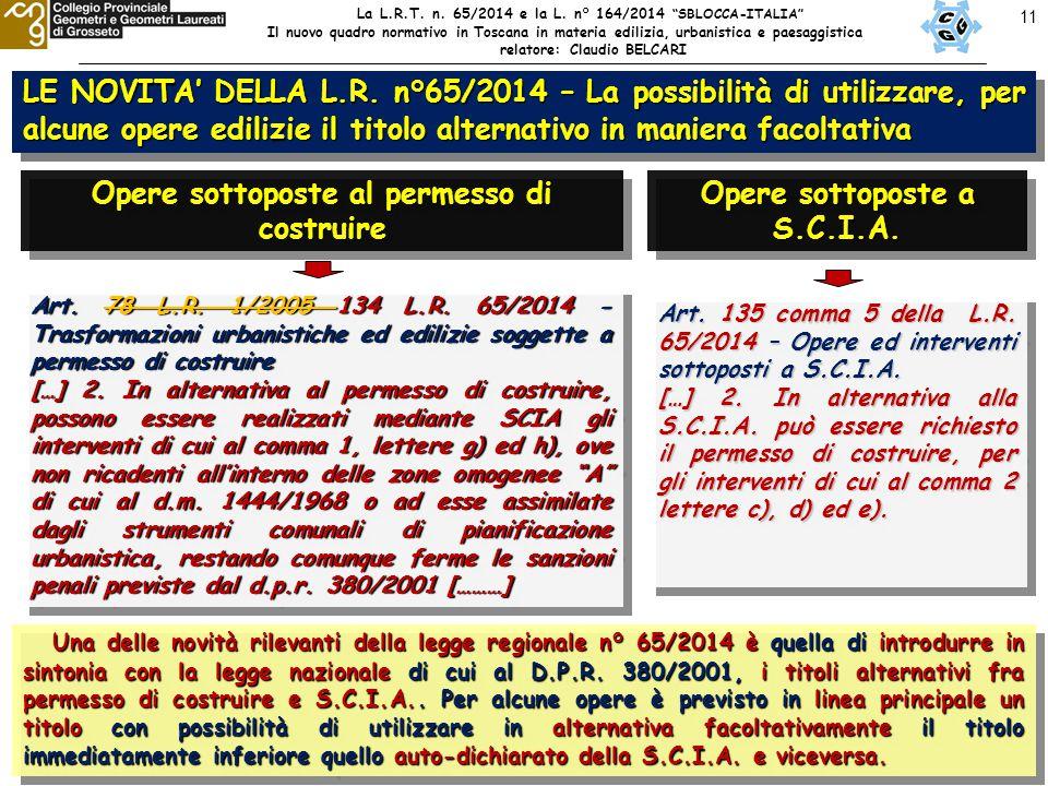 """11 La L.R.T. n. 65/2014 e la L. n° 164/2014 """"SBLOCCA-ITALIA"""" Il nuovo quadro normativo in Toscana in materia edilizia, urbanistica e paesaggistica rel"""
