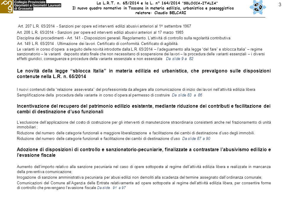 14 LE NOVITA' DELLA L.R.n°65/2014 – Il nuovo quadro dei titoli edilizi Art.