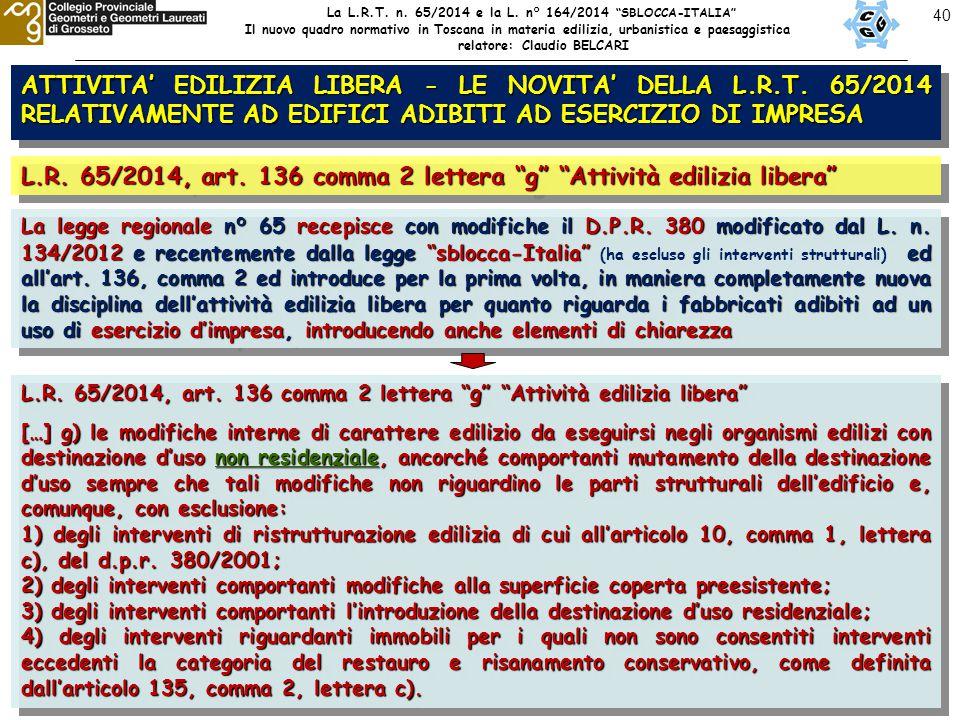 40 ATTIVITA' EDILIZIA LIBERA - LE NOVITA' DELLA L.R.T.