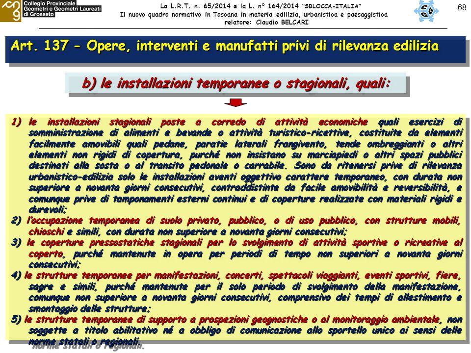 """68 La L.R.T. n. 65/2014 e la L. n° 164/2014 """"SBLOCCA-ITALIA"""" Il nuovo quadro normativo in Toscana in materia edilizia, urbanistica e paesaggistica rel"""