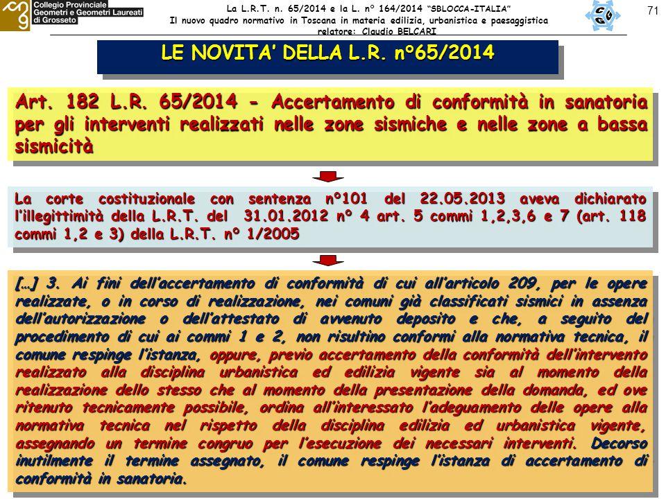 71 LE NOVITA' DELLA L.R. n°65/2014 Art. 182 L.R.