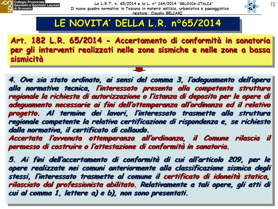 72 LE NOVITA' DELLA L.R. n°65/2014 Art. 182 L.R.