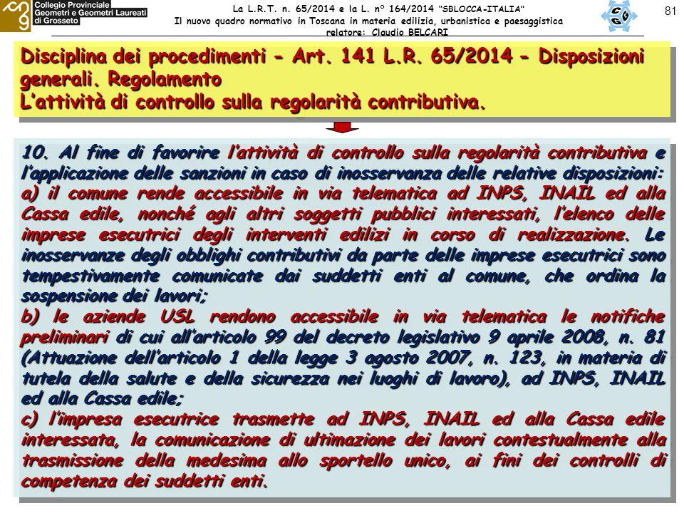 81 Disciplina dei procedimenti - Art. 141 L.R. 65/2014 - Disposizioni generali.
