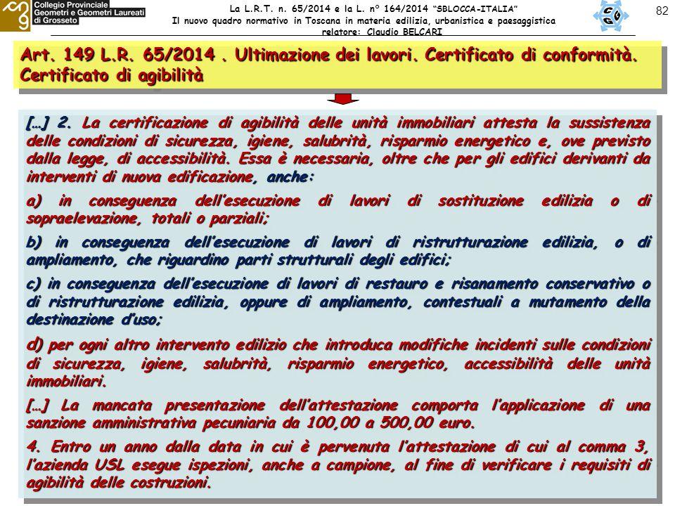 82 Art. 149 L.R. 65/2014. Ultimazione dei lavori.