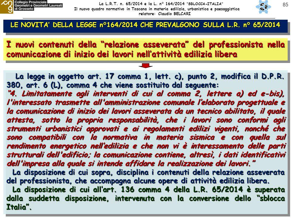85 LE NOVITA' DELLA LEGGE n°164/2014 CHE PREVALGONO SULLA L.R.