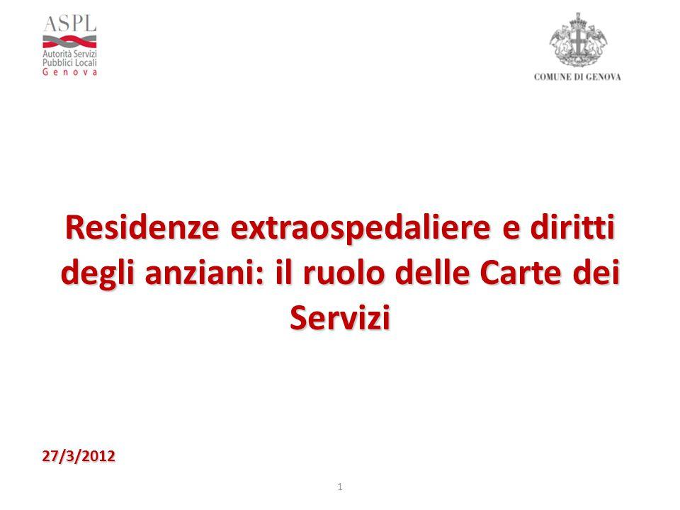 Residenze extraospedaliere e diritti degli anziani: il ruolo delle Carte dei Servizi 1 27/3/2012