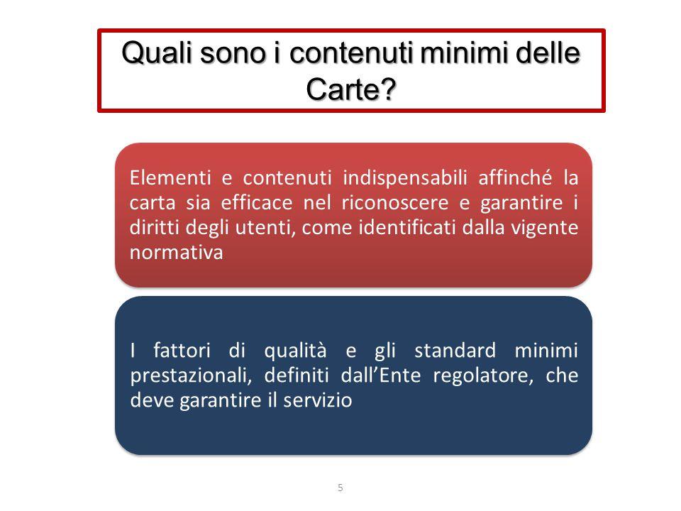 5 Elementi e contenuti indispensabili affinché la carta sia efficace nel riconoscere e garantire i diritti degli utenti, come identificati dalla vigen