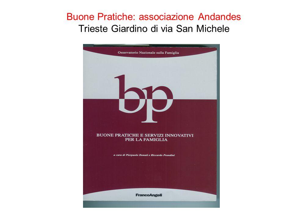 Buone Pratiche: associazione Andandes Trieste Giardino di via San Michele