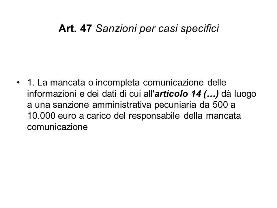 Art.47 Sanzioni per casi specifici 1.