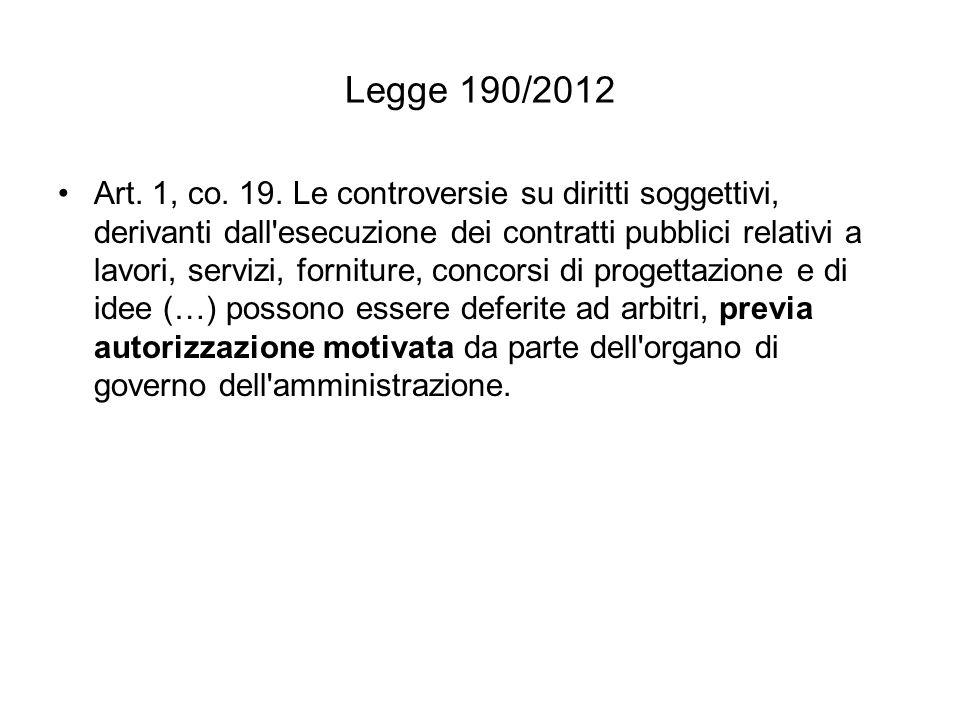 Legge 190/2012 Varie modifiche alla legge 241/1990.