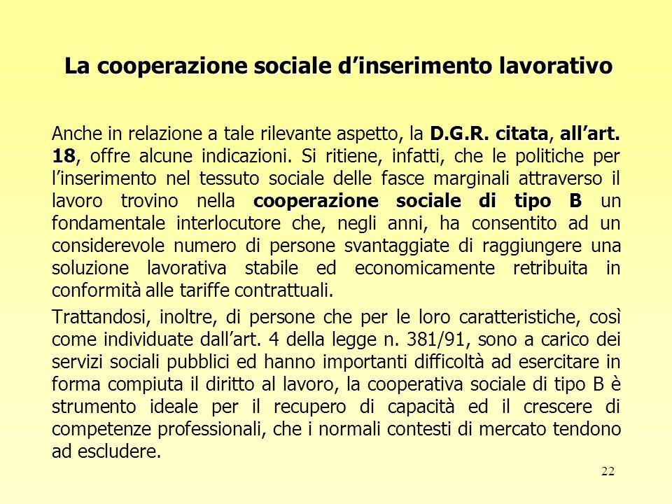 22 La cooperazione sociale d'inserimento lavorativo D.G.R.