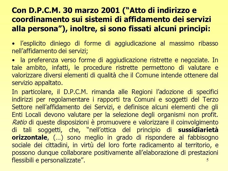6 La Legge 1/2004 della Regione Piemonte ( Norme per la realizzazione del sistema regionale integrato di interventi e servizi sociali e riordino della legislazione di riferimento ) è orientata nella direzione indicata è orientata nella direzione indicata, in quanto, ai sensi dell'art.