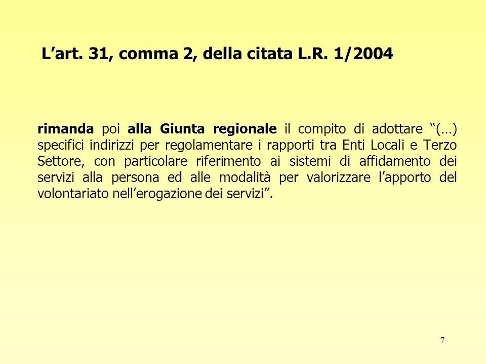 8 La Deliberazione della Giunta Regionale n.