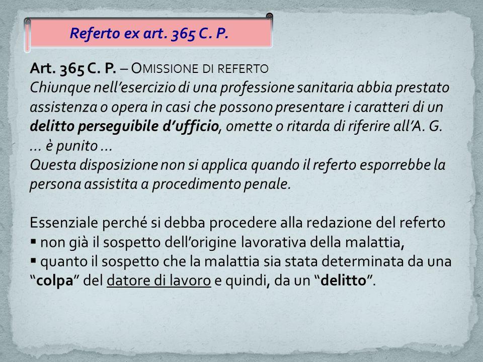 Referto ex art.365 C. P. Art. 365 C. P.