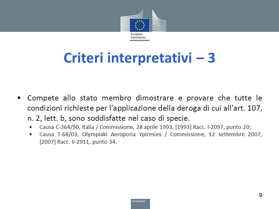 Condizioni per l applicazione dell art.107, n. 2, lett.