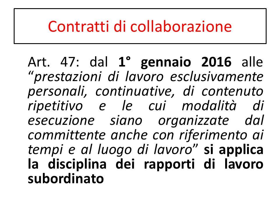 """Contratti di collaborazione Art. 47: dal 1° gennaio 2016 alle """"prestazioni di lavoro esclusivamente personali, continuative, di contenuto ripetitivo e"""