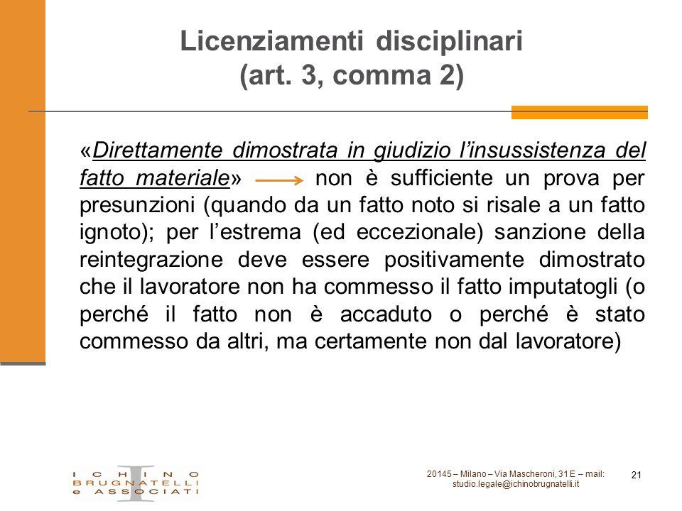 Licenziamenti disciplinari (art. 3, comma 2) «Direttamente dimostrata in giudizio l'insussistenza del fatto materiale» non è sufficiente un prova per
