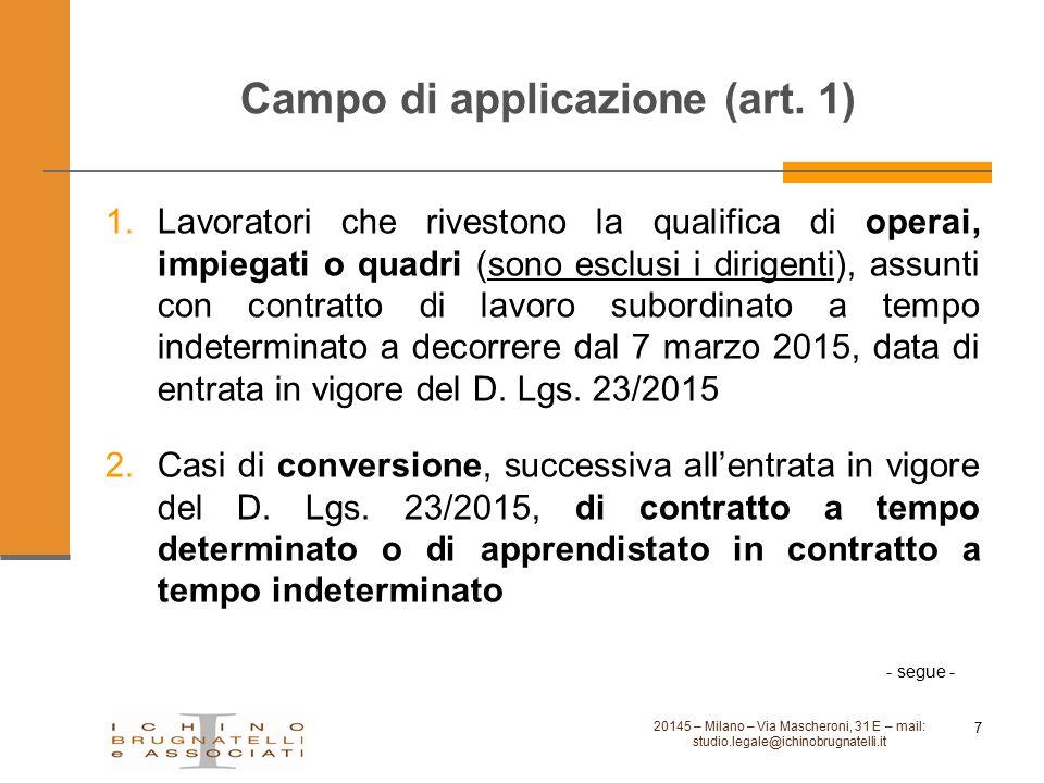 Campo di applicazione (art. 1) 20145 – Milano – Via Mascheroni, 31 E – mail: studio.legale@ichinobrugnatelli.it 7 1.Lavoratori che rivestono la qualif